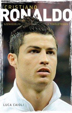 Cristiano Ronaldo, Szenvedélye a tökéletesség